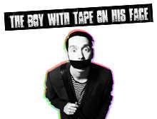 The Boy with Tape on his Face Tickets