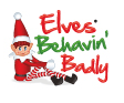 Elves Behavin Badly