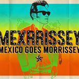 Mexrrissey