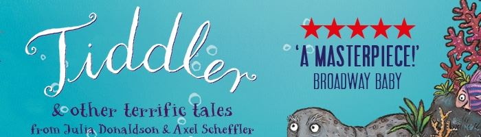 £10 tickets for Tiddler and Other Terrific Tales!