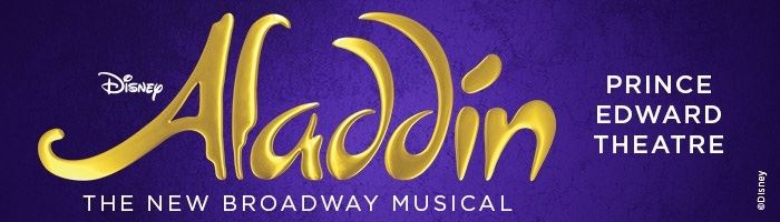 Aladdin - coming to the Prince Edward Theatre