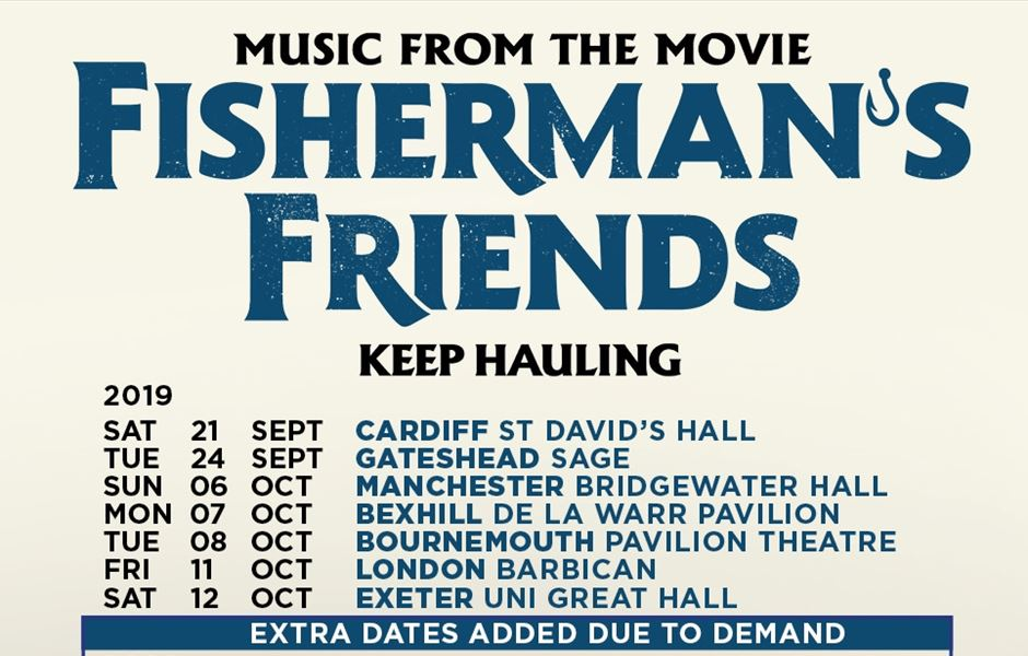 Fisherman S Friends New Dates Added For 2020 Gigs And Tours News