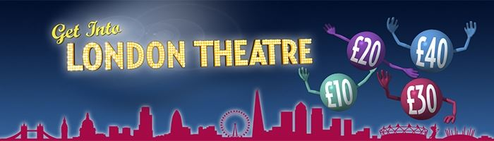 Get Into London Theatre