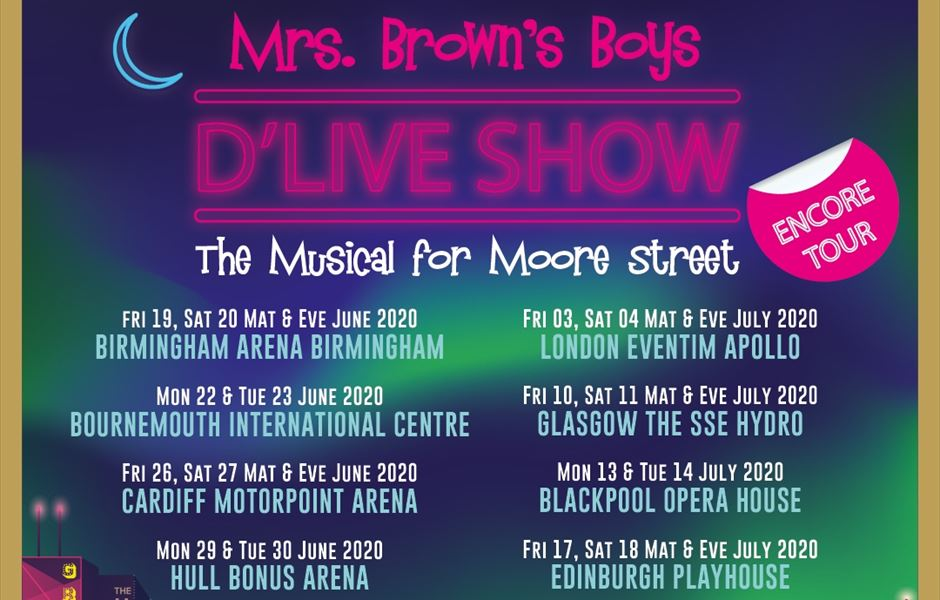 Mrs Browns Boys 2020 Christmas Special MRS. BROWN'S BOYS D'LIVE SHOW ENCORE TOUR UK 2020   Gigs And