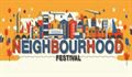 NEIGHBOURHOOD FESTIVAL - FIRST WAVE OF ACTS ANNOUNCED