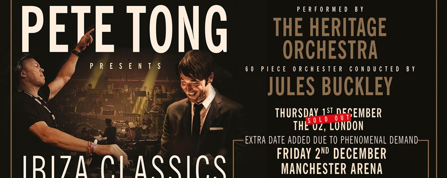 Pete tong presents ibiza classics manchester gigs and for Heritage orchestra