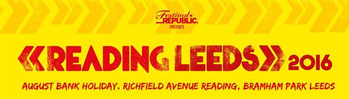 Reading & Leeds announce new acts for 2016!