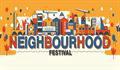 SECOND WAVE OF ARTISTS ANNOUNCED FOR NEIGHBOURHOOD FESTIVAL