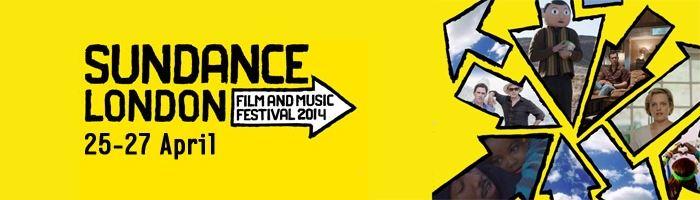 Sundance London 2014