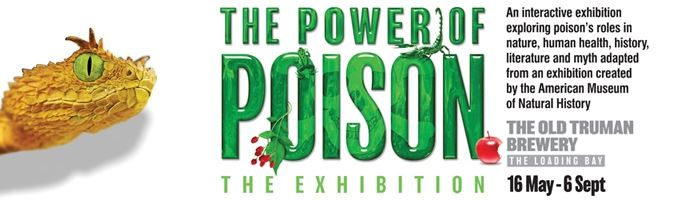 The Power of Poison opens Saturday