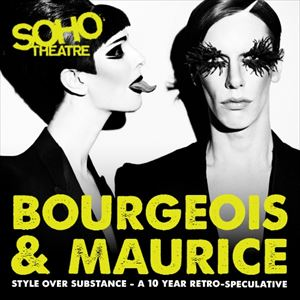 Bourgeois & Maurice: Style Over Substance A 10 Year Retro-Speculative