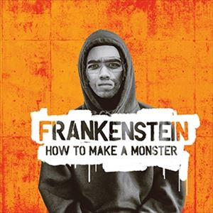 Frankenstein: How To Make A Monster