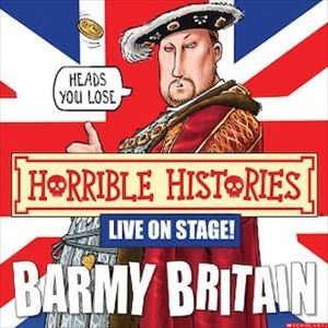 Horrible Histories: Barmy Britain