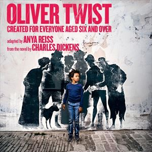 Oliver Twist created for everyone aged six and over
