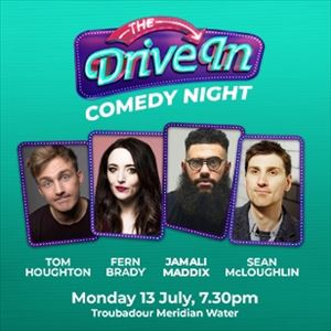 The Drive In Comedy Night - 13th July