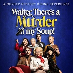 Waiter, There's a Murder in my Soup!