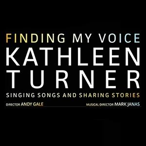 Kathleen Turner: Finding My Voice