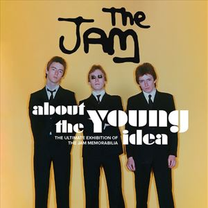 'About The Young Idea' The Jam Exhibition
