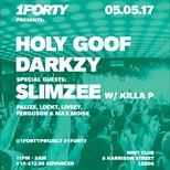 1Forty #3 - Holy Goof, Slimzee w/ Killa P & Darkzy