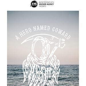 229 Presents: A Hero Named Coward