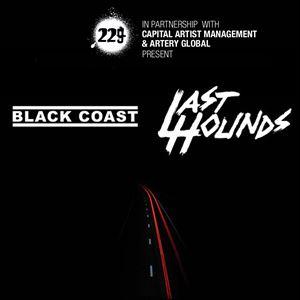 229 Presents Black Coasts & Last Hounds