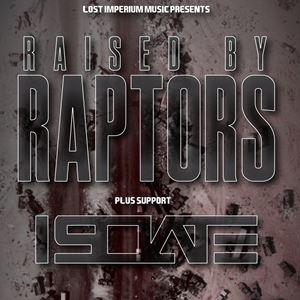 229 Presents: Raised By Raptors