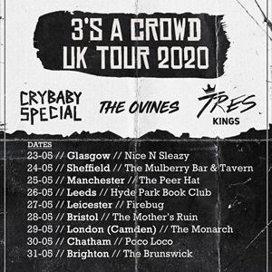 Crybaby Special/The Ovines/Tres Kings @Sheffield