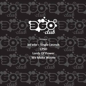 360 Club presents: inFade - Single Launch