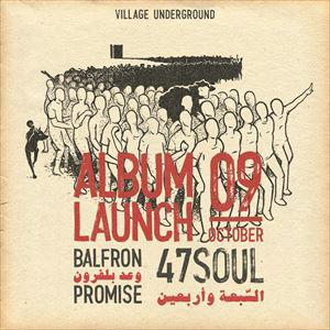 "47SOUL ""Balfron Promise"" Album Release"