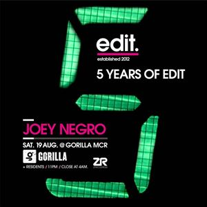 5 Years Of Edit with Joey Negro