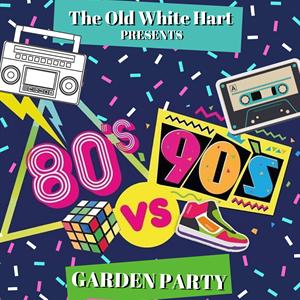 80s v 90s Garden Party