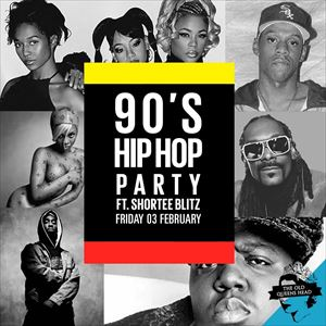 90 39 s hip hop party with shortee blitz the old queens head for Classic house albums 90s