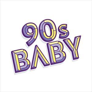 90s Baby