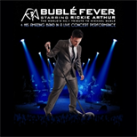 Buble Fever Starring Rickie Arthur