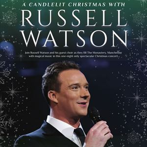 A Candlelit Christmas Concert With Russell Watson