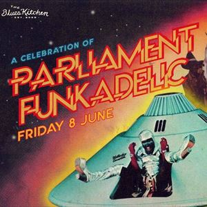 A Celebration Of Parliament Funkadelic
