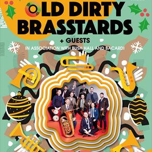 A Christmas Knees Up with Old Dirty Brasstards