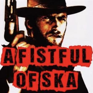 A Fistful of Ska