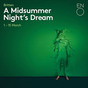 ENO presents A Midsummer Nights Dream