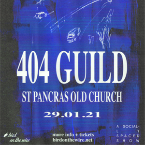 A Socially Spaced Show: 404 Guild