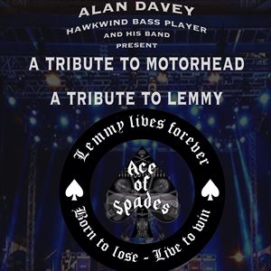 A Tribute to Motorhead Alan Davy's Ace Of Spades