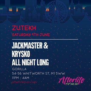 AFTERLIFE w/ JACKMASTER & KRYSKO ALL NIGHT LONG