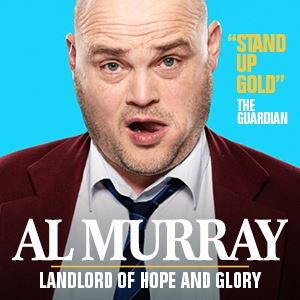 Al Murray: Landlord Of Hope And Glory tickets in