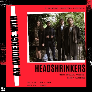 An Audience With: Headshrinkers & Special Guests
