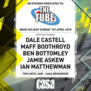 An Evening Dedicated To The Tube @ Casa, Brighouse