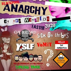 Anarchy @ The Waterloo 2K20 Friday