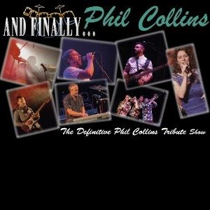 And Finally.....Phil Collins Tribute Show