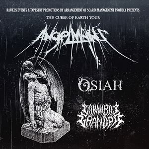 ANGELMAKER + OSIAH + CANNIBAL GRANDPA
