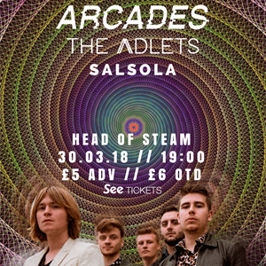 ARCADES / The Adlets / Salsola