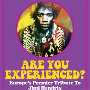 Are You Experienced? Jimi Hendrix Tribute